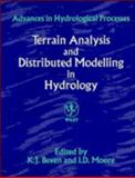 Terrain Analysis and Distributed Modelling in Hydrology, , 0471938866