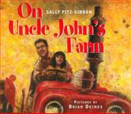 On Uncle John's Farm, Sally Fitz-Gibbon, 1550418866