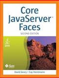 Core JavaServer Faces, Geary, David and Horstmann, Cay, 0131738860