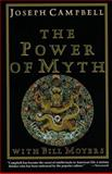 The Power of Myth, Joseph Campbell, 0385418868