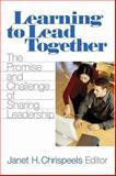 Learning to Lead Together : The Promise and Challenge of Sharing Leadership, , 0761928863