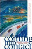 Coming into Contact : Explorations in Ecocritical Theory and Practice, , 0820328863