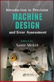 Introduction to Precision Machine Design and Error Assessment, , 0849378869