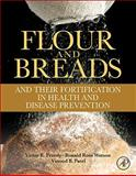 Flour and Breads and Their Fortification in Health and Disease Prevention, , 0123808863