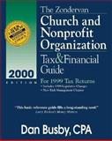The Zondervan 2000 Church and Nonprofit Organization Tax and Financial Guide, Daniel D. Busby, 0310228867