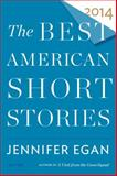 The Best American Short Stories 2014, , 0547868863