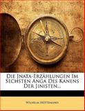Die Jnata-Erzählungen Im Sechsten Anga Des Kanens Der Jinisten (German Edition), Wilhelm Hüttemann, 1141218860