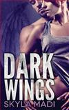 Dark Wings, Skyla Madi, 1490558861