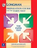 Preparation Course for the TOEFL Test : The Paper Test, Phillips, Deborah, 0131408860