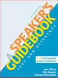 A Speaker's Guidebook with the Essential Guide to Rhetoric, O'Hair, Dan and Stewart, Rob, 031267886X