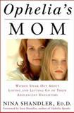 Ophelia's Mom, Nina Shandler, 060960886X