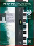 The New Basics -- Rock Keyboard, Alfred Publishing Staff, 0739088866