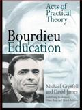 Bourdieu and Education, Michael Grenfell and David James, 0750708867