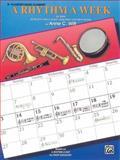 A Rhythm a Week for Band (Based on A Rhythm a Day by Igor Hudadoff), Anne C. Witt, 075797886X