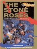 The Stone Roses, John Robb, 009187887X