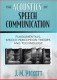 The Acoustics of Speech Communication 1st Edition