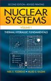 Nuclear Systems Volume I : Thermal Hydraulic Fundamentals, Second Edition, Todreas, Neil E. and Kazimi, Mujid S., 1439808872