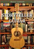 Storyteller Guitar, Doug Larson, 1554888875