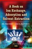 Book on Ion Exchange, Adsorption and Solvent Extraction, , 1624178871
