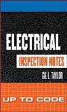 Electrical Inspection Notes : Up to Code, Taylor, Gil, 007144887X