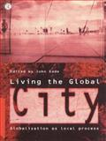 Living the Global City, , 0415138876