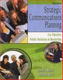 Strategic Communications Planning for Effective Public Relations and Marketing, Wilson, Laurie J. and Ogden, Joseph D., 0757548873