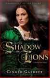 In the Shadow of Lions, Ginger Garrett, 0781448875