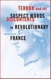 Terror and Its Discontents : Suspect Words in Revolutionary France, Weber, Caroline, 081663887X