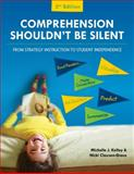 Comprehension Shouldn't Be Silent, Michelle J. Kelley and Nicki Clausen-Grace, 0872078876