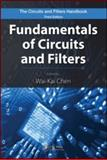 Fundamentals of Circuits and Filters, Chen, Wai-Kai , 1420058878
