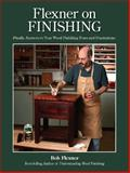 Flexner on Finishing, Bob Flexner, 144030887X