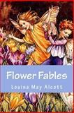 Flower Fables, Louisa May Alcott, 1500318876
