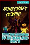 Minecraft Comic Book: Steve and Herobrine vs. the Blaze King Part 2 - Edition #5, Minecraft Minecraft Handbooks, 1500628875