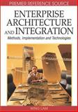 Enterprise Architecture and Integration : Methods, Implementation, and Technologies, Wing Lam, 1591408873