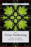 The Great Awakening, Thomas S. Kidd, 0300118872