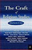The Craft of Religious Studies, Stone, Jon R., 0312238878