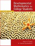 Developmental Mathematics for College Students, Tussy, Alan S. and Gustafson, R. David, 0495188875
