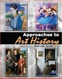 Approaches to Art History, Scott, Diana G., 0757538878