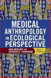 Medical Anthropology in Ecological Perspective, McElroy, Ann and Townsend, Patricia K., 0813348870