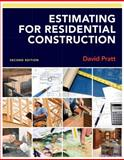 Estimating for Residential Construction, Pratt, David, 111130887X