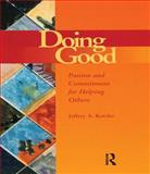 Doing Good, Jeffrey A. Kottler, 1560328878