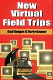 New Virtual Field Trips, Gail Cooper and Garry Cooper, 1563088878
