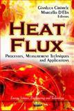 Heat Flux : Processes, Measurement Techniques and Applications, Cirimele, Gianluca and D'Elia, Marcello, 1614708878