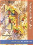 Painting with Acrylics, Wendy Jelbert, 184448887X