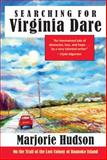 Searching for Virginia Dare 2nd Edition
