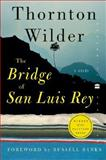 The Bridge of San Luis Rey, Thornton Wilder, 0060088877