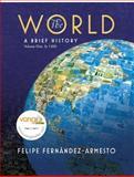 The World : A Brief History - To 1500, Fernández-Armesto, Felipe, 0136008879