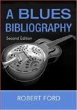 Blues Bibliography, Robert Ford, 0415978874