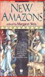 New Amazons, Margaret Weis, 0886778875