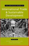 The Earthscan Reader on International Trade and Sustainable Development, Kevin P. Gallagher, Jacob Werksman, 185383887X